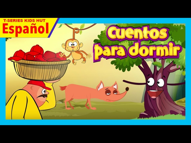 Cuentos para dormir - Spanish Stories For Kids || Las uvas agrias y más historias