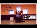 Jay Park – All I Wanna Do [ dance cover by P.skov dance studio ]
