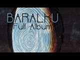 Emancipator - Baralku Full Album