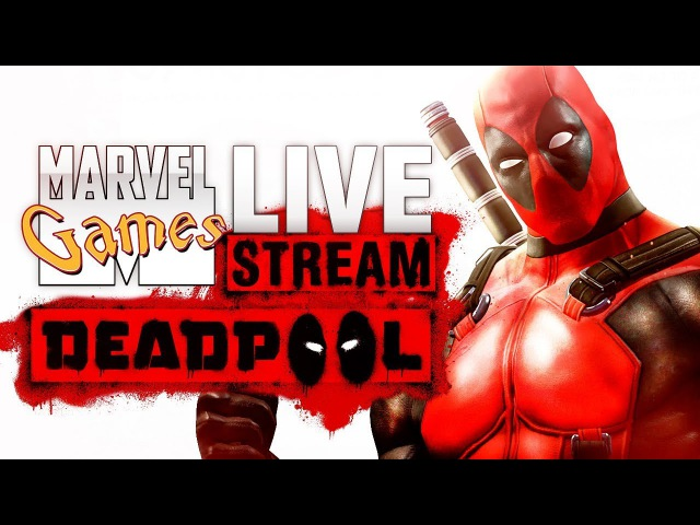MG Live Stream 83 - Deadpool