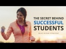 The Secret Behind Successful Students
