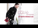 Michael Bublé - All I Want For Christmas Is You Official HD