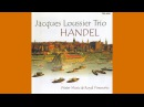JACQUES LOUSSIER TRIO Handel (2002) (FULL ALBUM)