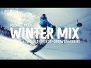SNOWBOARDING TROPICAL DEEP HOUSE | BEST POPULAR MUSIC MIX 2017 | KYGO - DEAMN | WINTER MIX