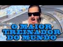 MAIOR TREINADOR DO MUNDO - AMADA FOCA