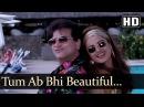 Tum Abhi Beautiful - Rekha - Jeetendra - Mother - Hindi Song