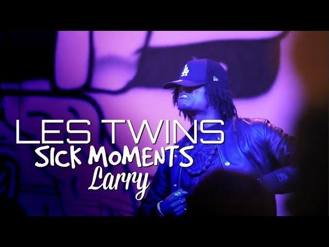 LES TWINS   LARRY'S SICK MOMENTS