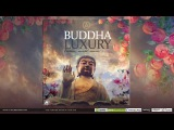 Buddha Luxury Vol 2 - Esoteric World Sounds (compiled by Marga Sol) Promo Mix