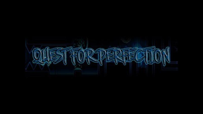 (75Hz) Quest for Perfection[Extreme Demon] by LazerBlitz - 100% [Progress 7]