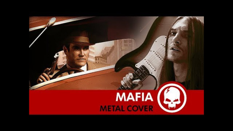 Mafia - Main Theme | Metal Cover by Drex Wiln