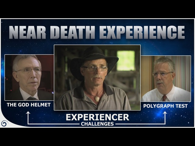 The God Helmet Polygraph Test Near-death Experiencer challenge