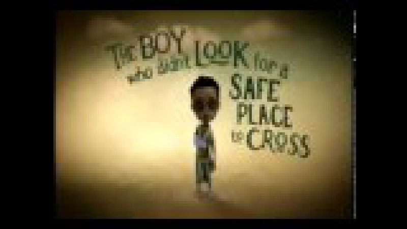 The boy who didn't look for a safe place to cross