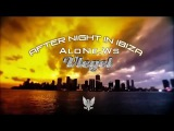 Vlegel-After Night in Ibiza(AloNe Ws)