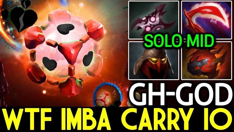 GH-God [IO] WTF Imba Carry Build IO Middle 7.15 Dota 2