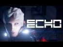 [Стрим] ECHO