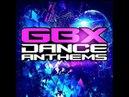 Dance/GBX Anthems April 2018