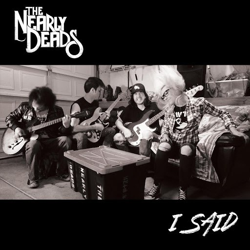 The Nearly Deads альбом I Said
