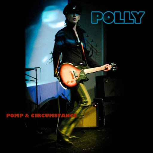 Polly альбом Pomp & Circumstance