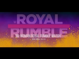 28.01.18 - RR - 30-Woman Royal Rumble Match