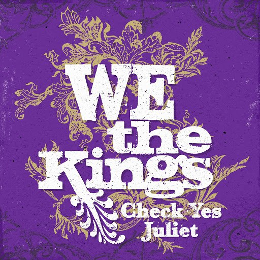 We The Kings альбом Check Yes Juliet