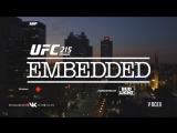 UFC 215 Embedded  Vlog Series - Episode 2