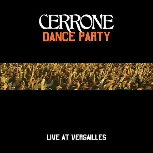 Cerrone альбом Dance Party At Versailles