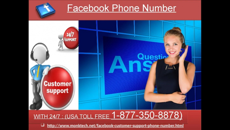 Facebook Phone Number: Get straightforward traps to safe account1-877-350-8878
