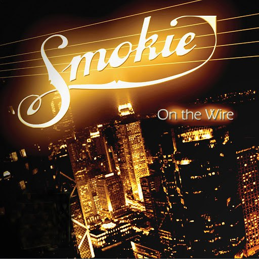 Smokie альбом On The Wire