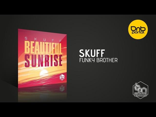 Skuff - Funky Brother [Serotone Recordings]