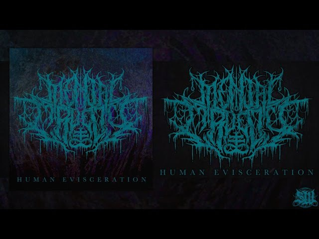 MENTAL CRUELTY HUMAN EVISCERATION SINGLE 2016 SW EXCLUSIVE