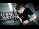Titanium David Guetta feat Sia Cole Rolland Guitar Remix