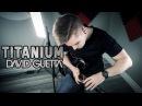 Titanium - David Guetta (feat. Sia) - Cole Rolland (Guitar Remix)