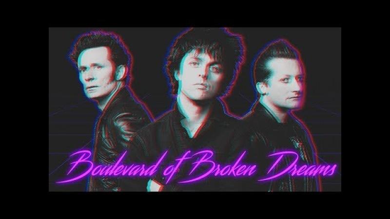 Green Day Boulevard of Broken Dreams 80s Version