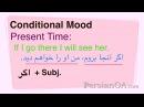 Conditional Mood in Persian Farsi