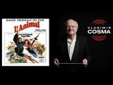 Vladimir Cosma feat LAM Philharmonic Orchestra - L'animal - Th