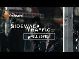Sidewalk Traffic (FULL MOVIE)
