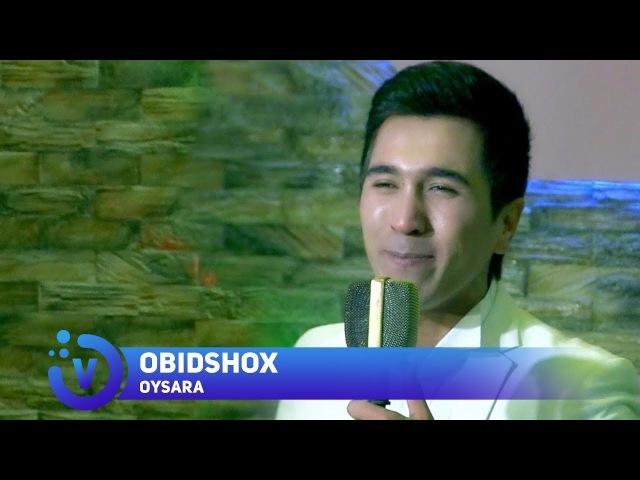Obid Shox - Oysara | Обид Шох - Ойсара (consert version) 2018