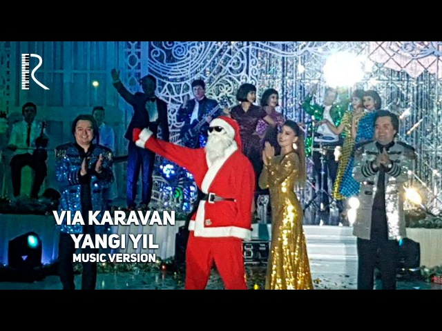 VIA Karavan - Yangi yil | ВИА Караван - Янги йил (music version)