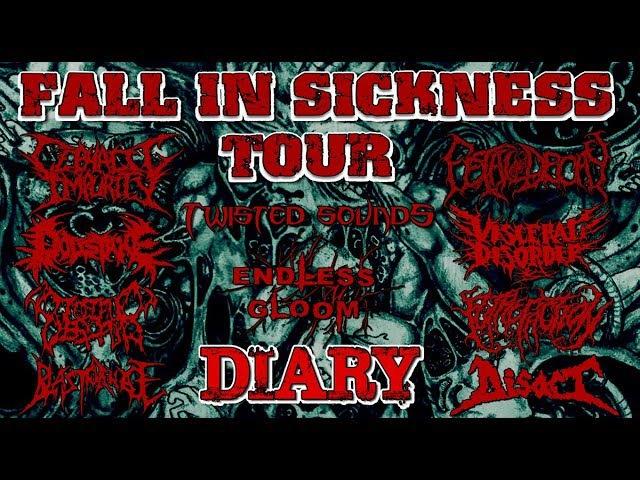 FALL IN SICKNESS TOUR DIARY