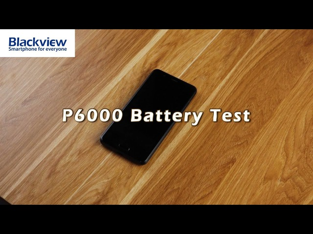 How powerful the battery of Blackview P6000