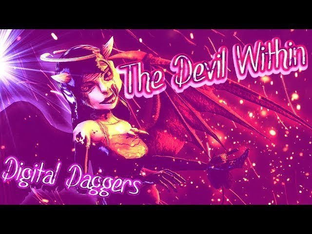 Nightcore BATIM SFM The Fallen Angel Digital Daggers The Devil Within