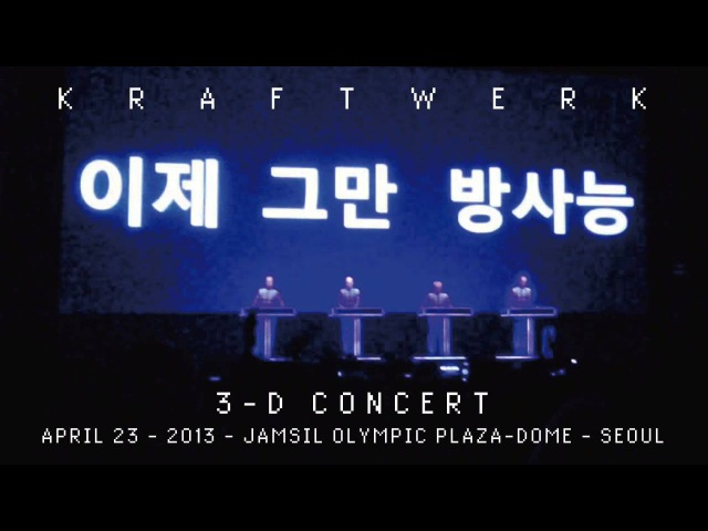 Kraftwerk - 3-D Concert - Jamsil Olympic Plaza-Dome, Seoul, 2013-04-27
