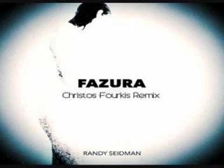 Randy Seidman - Fazura (Christos Fourkis Remix)