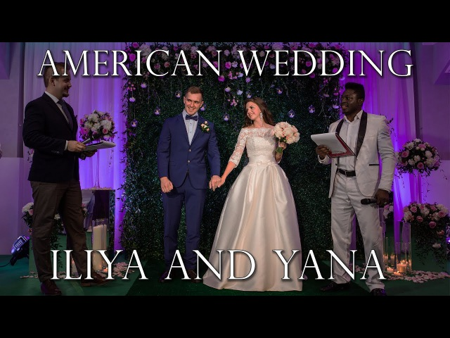 American Wedding. Iliya and Yana.
