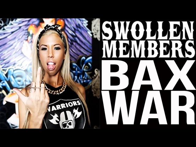 Swollen Members - Bax War (2013)