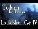 Lo Hobbit - Capitolo 4 - In Salita e in Discesa - Tolkien For Dummies