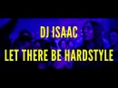 DJ Isaac - Let There Be Hardstyle Live at Hardbass 2018