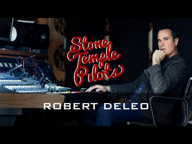 ROBERT DELEO: THE BASS PLAYER - STONE TEMPLE PILOTS