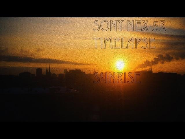 Интервальная съемка Sony Nex 5r рассвет