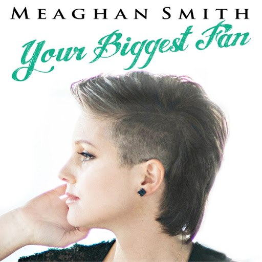 Meaghan Smith альбом Your Biggest Fan